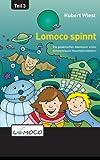 Lomoco spinnt (Die galaktischen Abenteuer eines himmelblauen Haushaltsroboters)