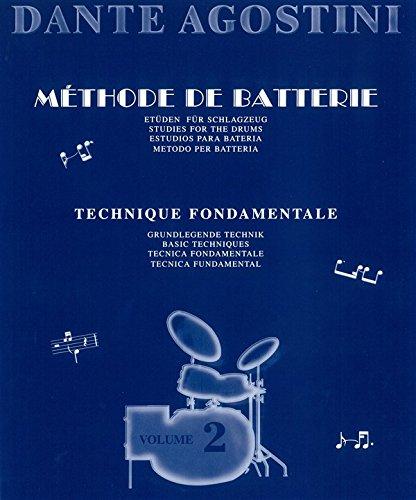 Dante Agostini: Méthode De Batterie: Technique Fondamentale - Volume 2 - Partitions