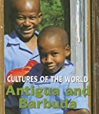 Antigua and Barbuda (Cultures of the World)