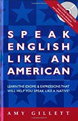 Speak English Like an American (Book & Audio CD set) by Amy Gillett (2014-07-30)