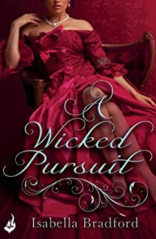 A Wicked Pursuit: Breconridge Brothers Book 1 by [Bradford, Isabella]
