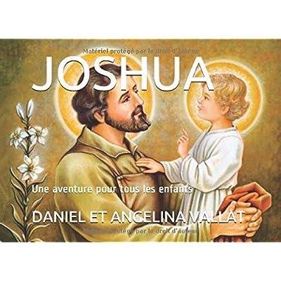 Joshua: Une aventure pour tous les enfants