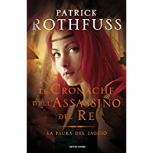 La paura del saggio (Italian Edition)