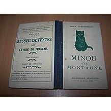 Minou à la montagne - livre de lecture courante : classes enfantines : cours préparatoires