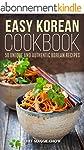 Easy Korean Cookbook: 50 Unique and A...