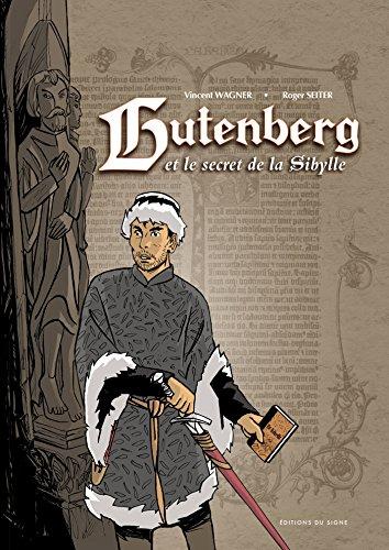 Gutenberg : et le secret de la Sibylle