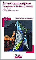 Écrire en temps de guerre: Correspondances d'écrivains (1914-1949)