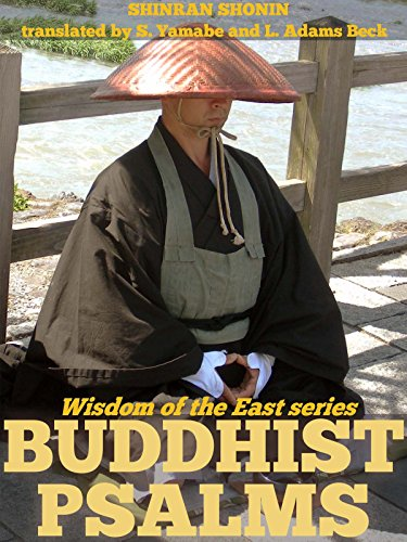 The Wisdom of the East Series: BUDDHIST PSALMS - Annotated Buddhism Introduction to Japan (English Edition) por Shinran Shonin