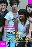 Paroles pour adolescents ou Le comple...