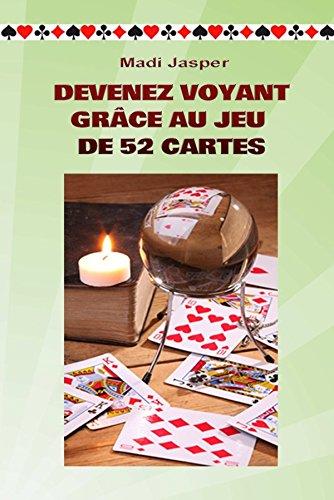 DEVENEZ VOYANT GRÂCE AU JEU DE 52 CARTES