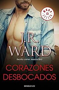 Corazones desbocados par J.R. Ward