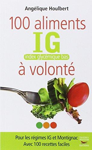 100 aliments IG, index glycémique bas, à volonté