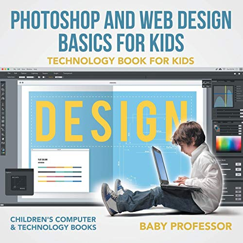 Photoshop and Web Design Basics for Kids - Technology Book for Kids | Children's Computers & Technology Books (Web-design-prozess)