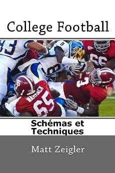 College Football Schémas et Techniques par [Zeigler, Matt]
