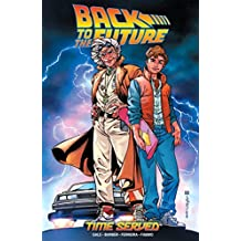 Back to the Future: Time Served