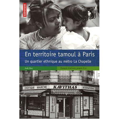 En territoire tamoul à Paris : Un quartier ethnique au métro La Chapelle
