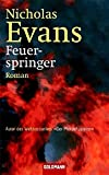 Feuerspringer - Nicholas Evans