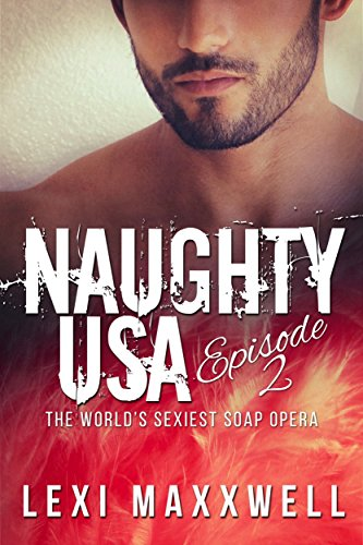 naughty-usa-episode-2-the-worlds-sexiest-soap-opera-english-edition