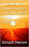 Best Hvac Units - Overview & Maintenances of Centralized HVAC systems Review