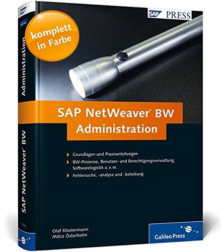 SAP NetWeaver Business Intelligence - Administration und Monitoring