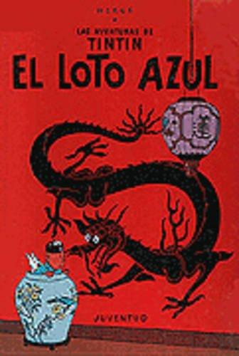 R- El loto azul: El Loto Azul Level 3 (LAS AVENTURAS DE TINTIN)