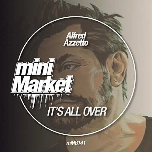 its-all-over-original-mix