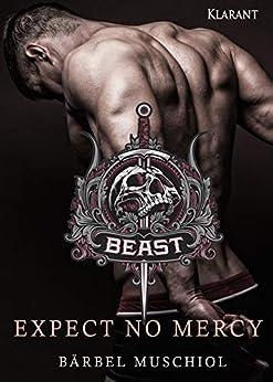 Beast. Expect No Mercy von [Muschiol, Bärbel]