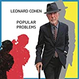 Leonard Cohen: Popular Problems (Audio CD)