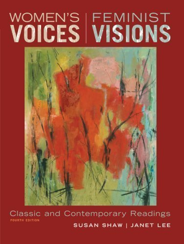 Women's Voices, Feminist Visions: Classic and Contemporary Readings by Susan Shaw (Sep 5 2008)