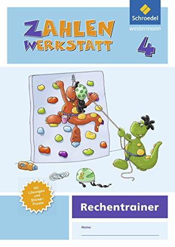 Zahlenwerkstatt - Rechentrainer / Ausgabe 2015: Zahlenwerkstatt - Ausgabe 2015: Rechentrainer 4