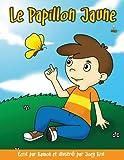 Le papillon jaune: Pour les enfants en deuil