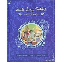 Little Grey Rabbit: Little Grey Rabbit and Friends
