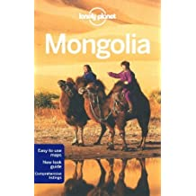 Lonely Planet Mongolia (Travel Guide) by Lonely Planet, Kohn, Michael, Starnes, Dean (2011) Paperback