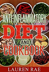 Anti-Inflammatory Diet and Cookbook: A guide in using Anti-Inflammatory Diet in combatting Inflammation (anti-inflammatory diet, heal inflammation, combat ... inflammation) (English Edition)