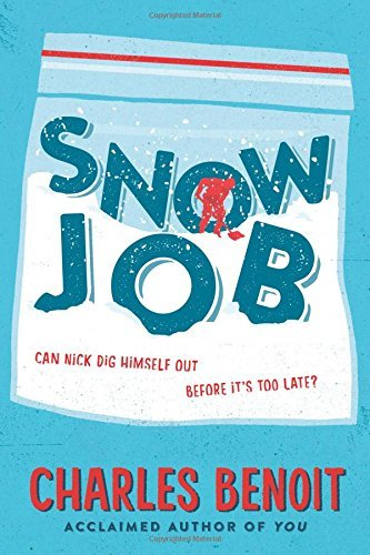 Snow Job by Charles Benoit (2016-03-01)