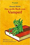 Das gro§e Buch vom Vamperl (dtv junior) ( 1. Oktober 2010 )