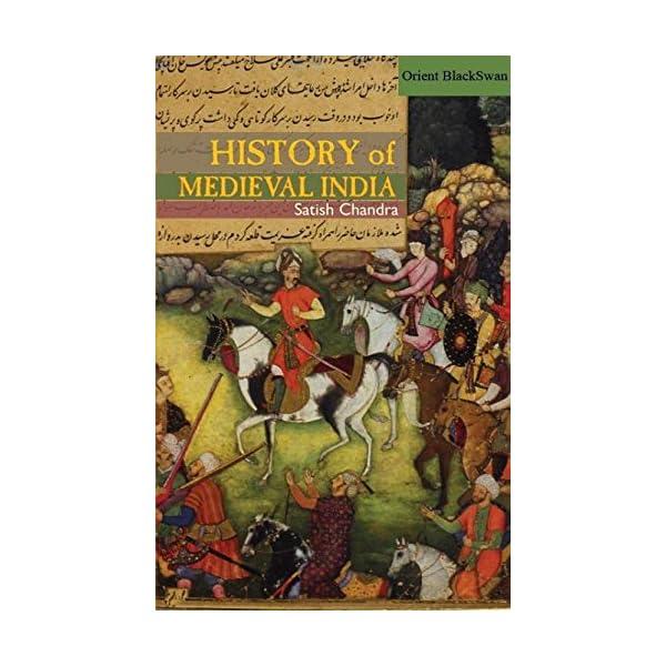 History Of Medieval India 01 Edition (English, Paperback, Satish Chandra)