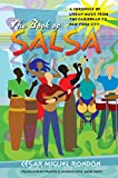 [(The Book of Salsa: A Chronicle of Urban Music from the Caribbean to New York City)] [Author: Cesar Miguel Rondon] published on (April, 2008) - Cesar Miguel Rondon