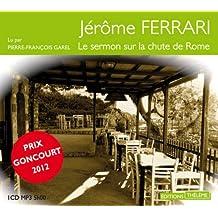 Le Sermon sur la chute de Rome - Prix Goncourt 2012