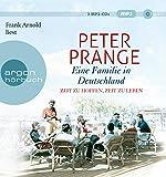 Eine Familie in Deutschland: Zeit zu hoffen, Zeit zu leben - Peter Prange