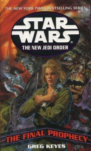 Star Wars: The New Jedi Order, the Final Prophecy (Book 18)