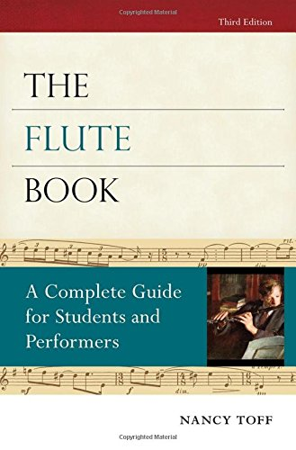the-flute-book-a-complete-guide-for-students-and-performers-oxford-musical-instrument