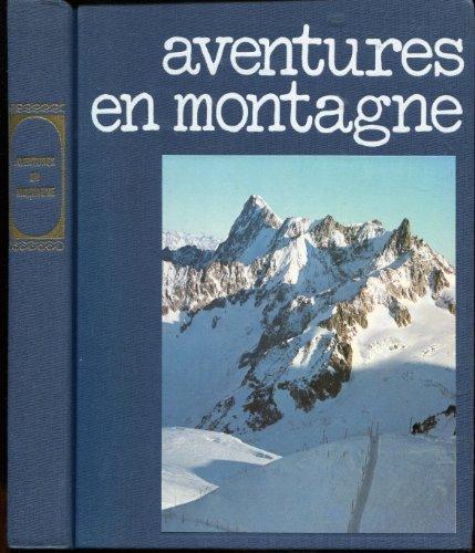 Aventures en montagne (Collection Nouveau bibliophile) par Edward Whymper (Relié)