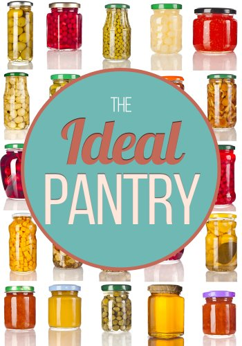 The-Ideal-Pantry-Your-Comprehensive-Guide-to-Food-Remedies-and-Preservation-Techniques