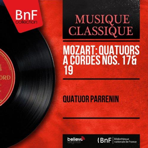 Mozart: Quatuors à cordes Nos. 17 & 19 (Mono Version)