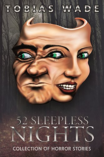 52 Sleepless Nights: Thriller, suspense, mystery, and horror short stories