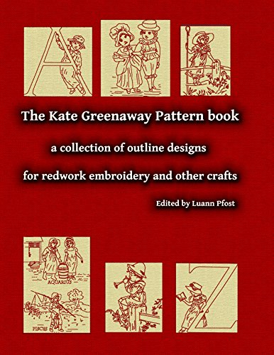 The Kate Greenaway Pattern book: a collection of outline designs for redwork embroidery and other crafts (English Edition) -