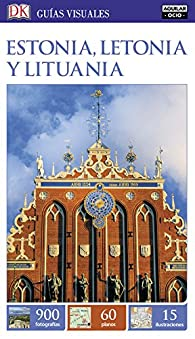 Estonia, Letonia y Lituania par  Varios autores