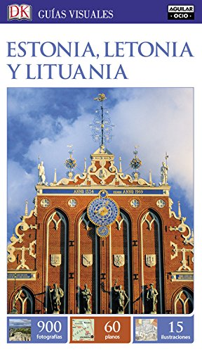 Estonia, Letonia y Lituania (Guías Visuales) (GUIAS VISUALES)