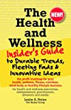 The Health and Wellness Insider's Guide to Durable Trends, Fleeting Fads & Innovative Ideas